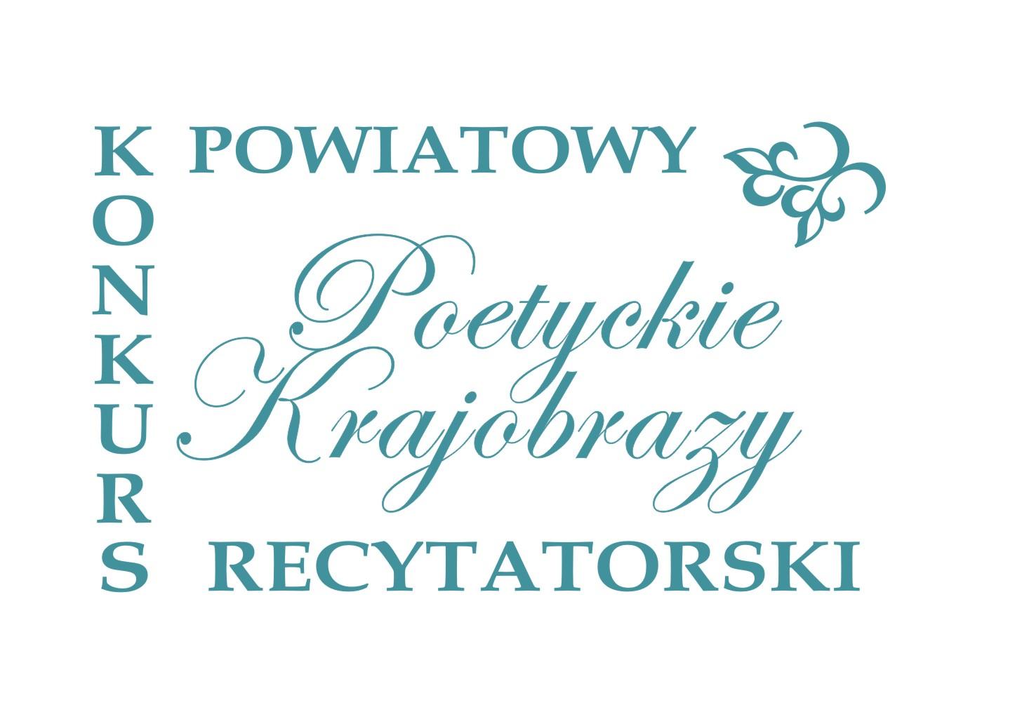 Powiatowy Konkurs Recytatorski Poetyckie Krajobrazy