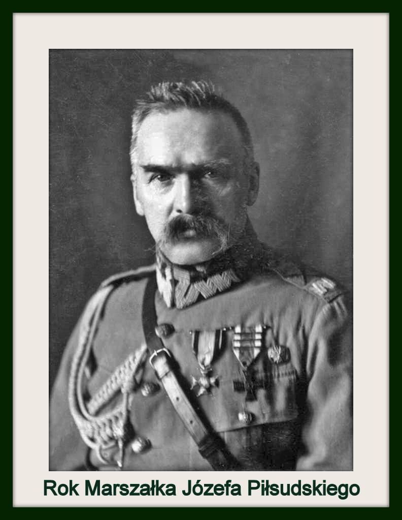 Rok Marszałka Józefa Piłsudskiego